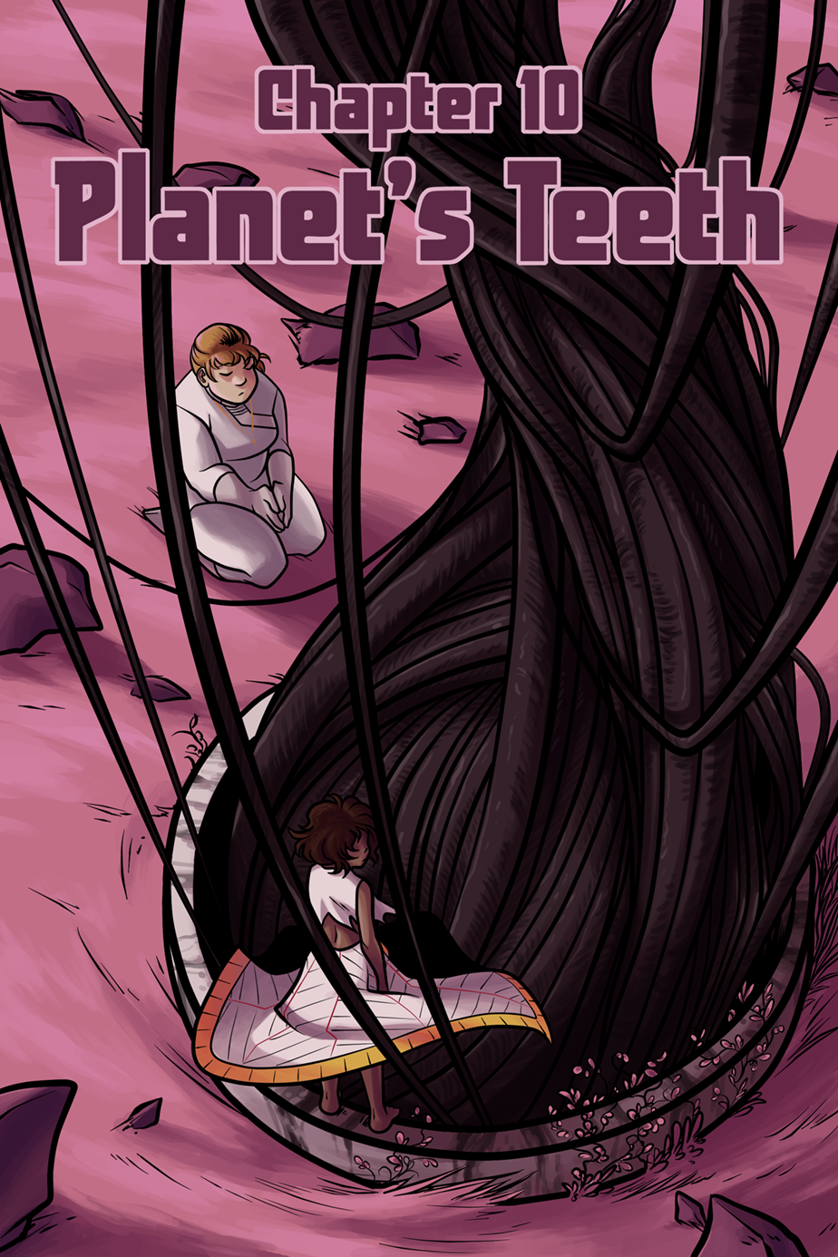 Chapter 10 – Planet's Teeth